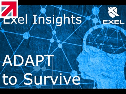 Exel Insights: ADAPT to Survive