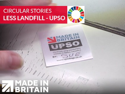 Circular Stories | Much Less Landfill -  Made in Britain member UPSO