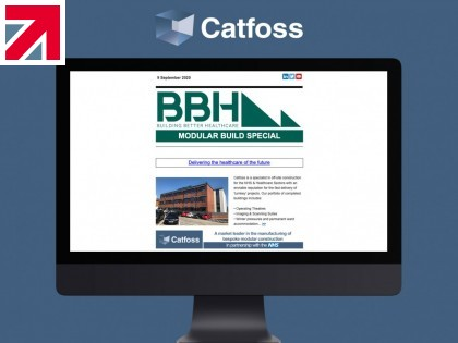 'Delivering The Healthcare of the Future' – Catfoss featured within Building Better Healthcare Newsletter