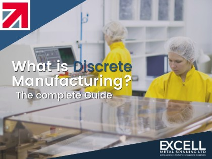 What is Discrete Manufacturing? The Complete Guide