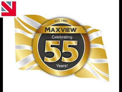 MAXVIEWS PASSION FOR INNOVATION CELEBRATES 55 YEARS OF UK MANUFACTURING