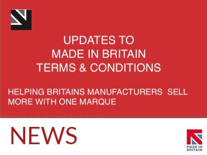 Updates to Made in Britain Terms and Conditions