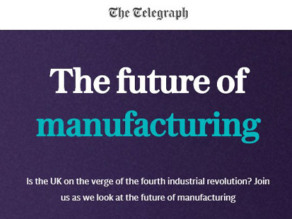 'The belief that Britain's manufacturing industry is in terminal decline is simply wrong'