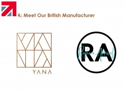 YANA: Meet Our British Manufacturer